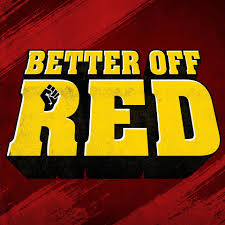 """Better Off Red"" Podcasts on Syria and Iran"